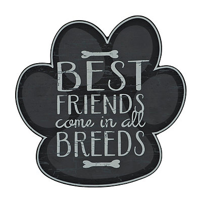 Best Friends in All Breeds Paw Print Wooden Plaque