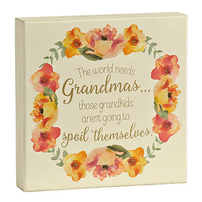 The World Needs Grandmas Wooden Plaque