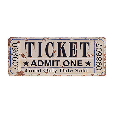 Admit One Ticket Stub Metal Plaque