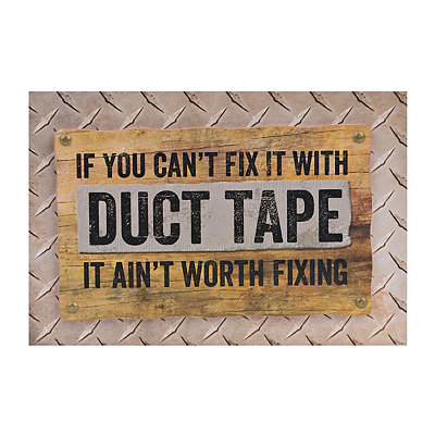 If You Can't Fix it with Duct Tape Wooden Plaque