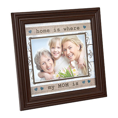 Home Is Where My Mom Is Picture Frame, 5x7