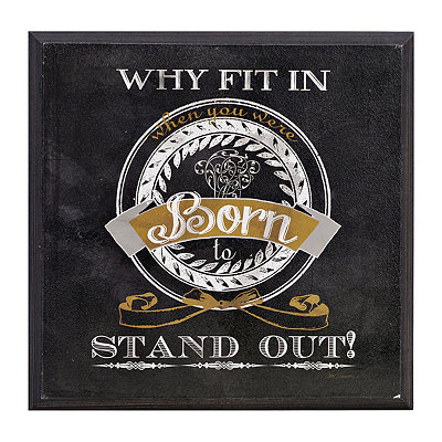 Born to Stand Out Wooden Plaque