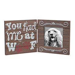 You Had Me At Woof Picture Frame, 5x5