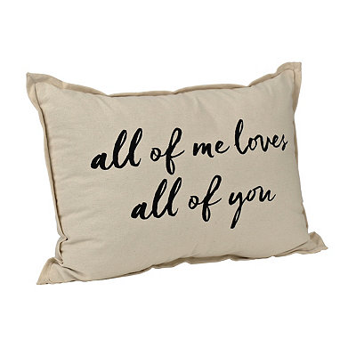 All of Me Loves All of You Accent Pillow