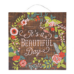 It's a Beautiful Day Wood Plank Plaque