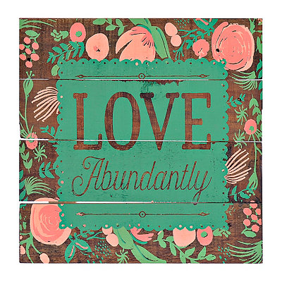 Love Abundantly Floral Wood Plank Plaque