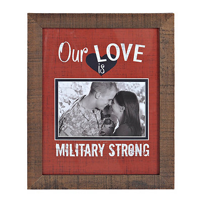 Our Love is Military Strong Picture Frame, 4x6