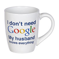 My Husband Knows Everything Mug