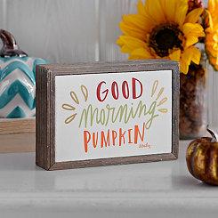 Good Morning Pumpkin Barnwood Box Sign