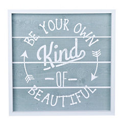 Be Your Own Kind of Beautiful Wood Plank Plaque