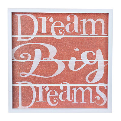 Dream Big Dreams Wood Plank Plaque