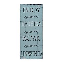 Enjoy Lather Soak Unwind Wooden Wall Plaque
