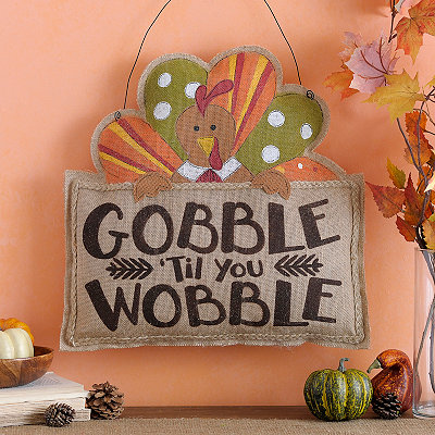 Gobble Til You Wobble Hanging Sign