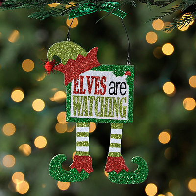 Elves Are Watching Sign Ornament