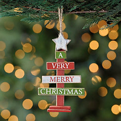 A Very Merry Christmas Sign Ornament