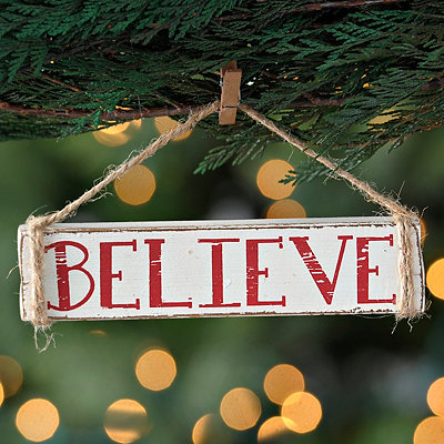 Weathered Believe Sign Ornament