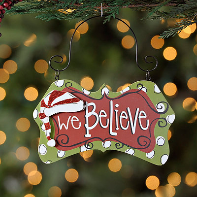 We Believe Ornament