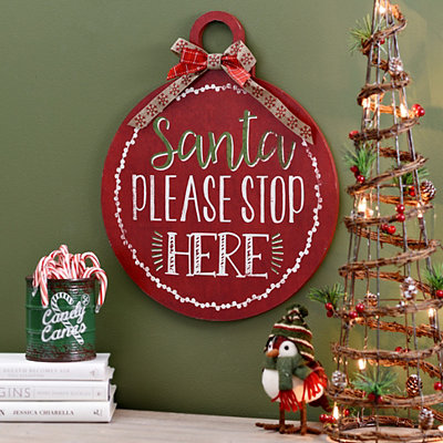 Santa Please Stop Here Ornament Wall Plaque