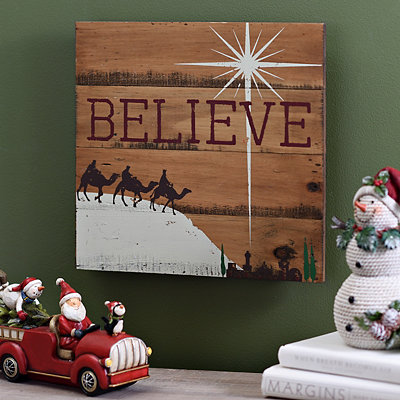 Wise Men Believe Wooden Plaque
