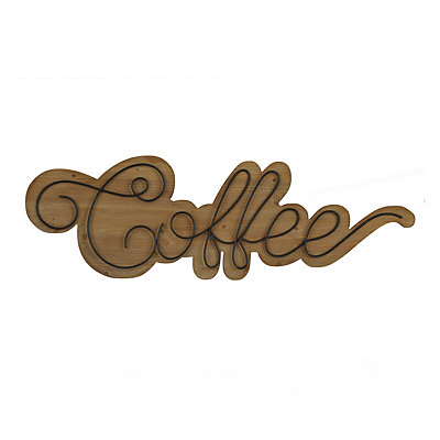 Scrolled Wooden Coffee Plaque