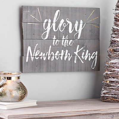 Glory To The Newborn King Wooden Plaque