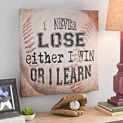 Baseball I Win Or I Learn Canvas Art Print