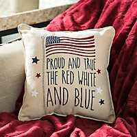 Proud And True Red, White, and Blue Pillow
