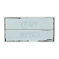 Crazy Blessed Wood Plaque