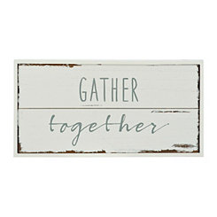 Gather Together Wood Plaque