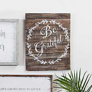 Rustic Weathered Wood Be Grateful Wall Plaque