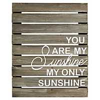 You Are My Sunshine Wood Plank Wall Plaque