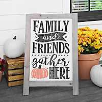 Family and Friends Gather Here Easel