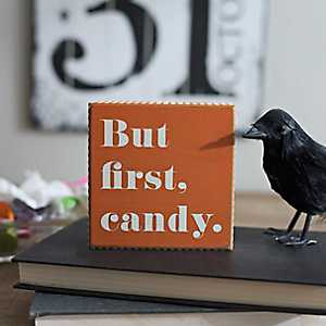 But First Candy Word Block