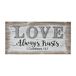 Love Always Trusts Wooden Wall Plaque