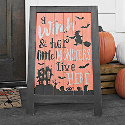 A Witch & Her Little Monsters Live Here Easel