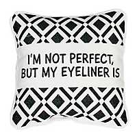 But My Eyeliner Is Mini Pillow