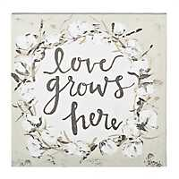 Love Grows Here Canvas Art Print