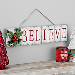 Wooden Plank Believe Sign