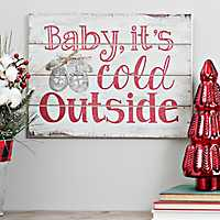 Baby It's Cold Outside Wall Plaque