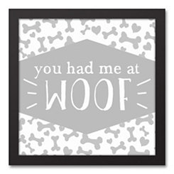 You Had Me at Woof Framed Canvas Art Print