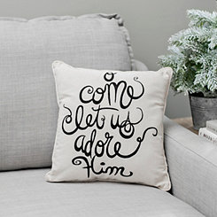 O Come Let Us Adore Him Pillow