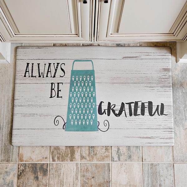 Always Be Grateful Kitchen Mat