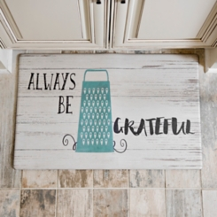 Always Be Grateful Kitchen Mat