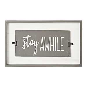 Stay Awhile Wooden Wall Plaque with Metal Clips