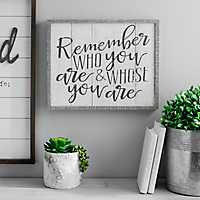 Remember Who You Are Framed Wall Plaque