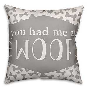 You Had Me At Woof Pillow