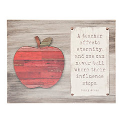 Teacher Affects Eternity Wooden Wall Plaque