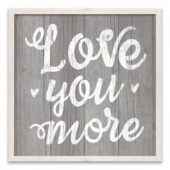 Love You More Framed Canvas Art Print
