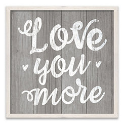 Love You More Framed Canvas Art Print