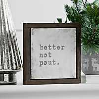 Better Not Pout Framed Tabletop Canvas Block